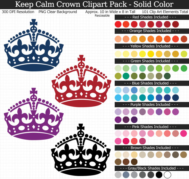 Rainbow Keep Calm Crown Clipart Pack - Clear Background PNG - Large 10 inches Wide x 8 inches Tall Resizeable - 101 Colors