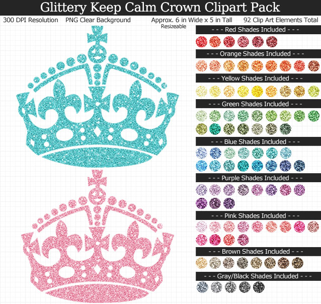 Rainbow Glitter Keep Calm Crown Clipart Pack - Clear Background PNG - Large 6 inches Wide x 5 inches Tall Resizeable - 92 Colors