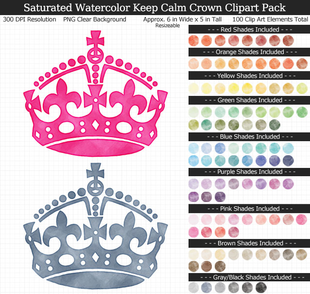 Rainbow Saturated Watercolor Keep Calm Crown Clipart Pack - Clear Background PNG - Large 6 inches Wide x 5 inches Tall Resizeable - 100 Colors