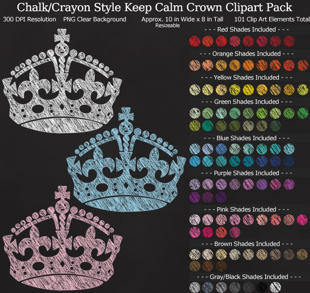 Chalk Keep Calm Crowns Clipart Pack