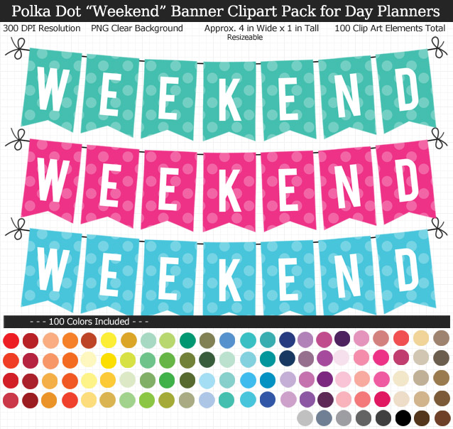 Rainbow Polka Dot Weekend Banner Clipart Pack for Planners - Clear Background PNG - Large 4 inches Wide x 1 inch Tall Resizeable - 100 Colors